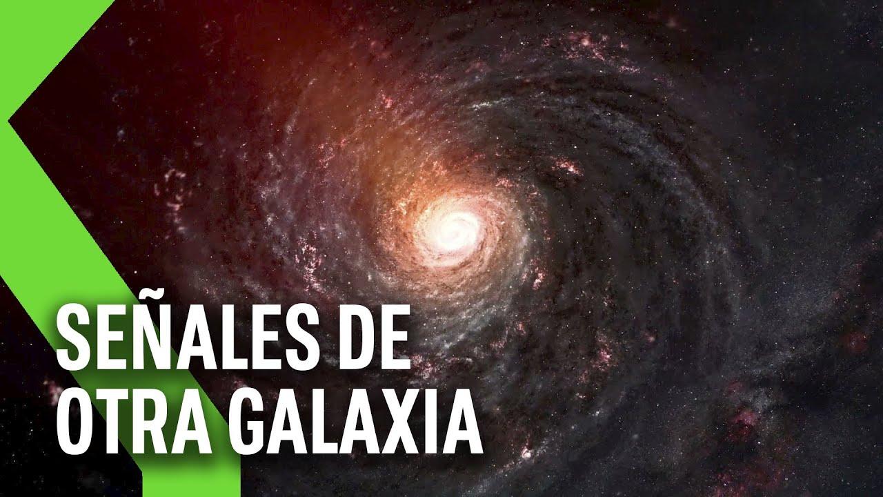 una senal de otra galaxia nos ll